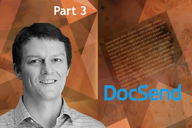 Russ Huddleston CEO Co-founder Docsend Part 3 - 14 Minutes of SaaS